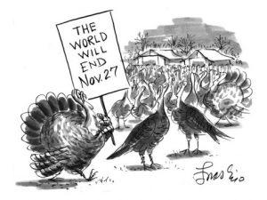 edward-frascino-turkey-with-sign-the-world-will-end-nov-27-new-yorker-cartoon1